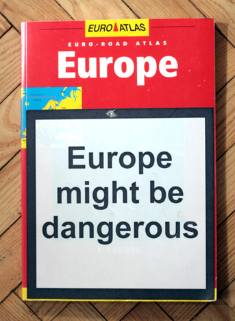 Europe might be dangerous